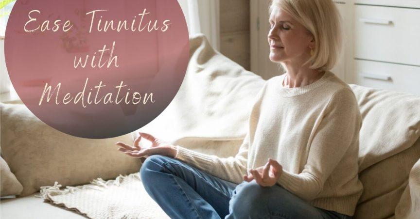 Treating Tinnitus with Meditation