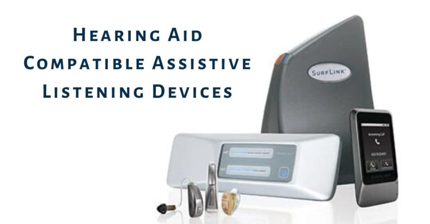 Hearing Aid Compatible Assistive Listening Devices