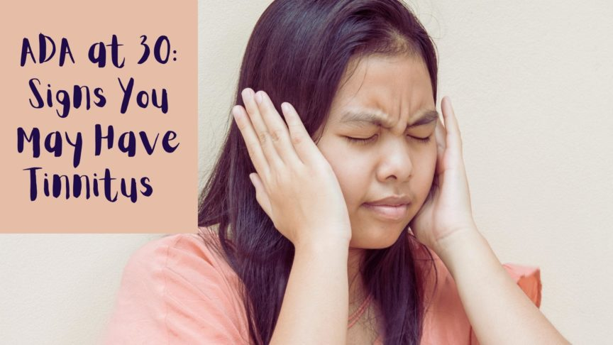 30 Signs You May Have Tinnitus